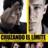 La crítica de Cruzando el límite (2010)